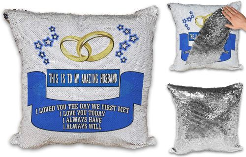 This is to My Amazing (Title) I Loved You The Day We First Met Novelty Sequin Reveal Magic Cushion